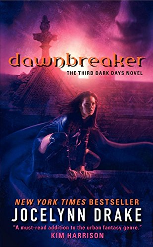 Dawnbreaker: The Third Dark Days Novel (Dark Days Series)