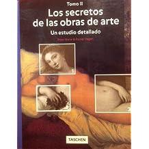 Los Secretos De Las Obras De Arte: UN Estudio Detallado, Tomo II