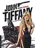 John Tiffany, Tome 2 : Le d�sir du d�sir