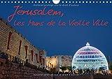 Jérusalem, les Murs de la Vieille Ville 2017
