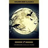 Classic Horror Collection: Dracula, Frankenstein, The Legend of Sleepy Hollow, Jekyll and Hyde... (Golden Deer Classics)