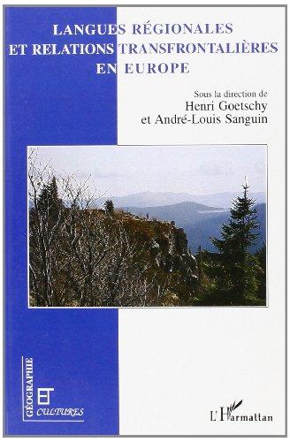 Langues régionales et relations transfrontalières en Europe par Henri Goetschy