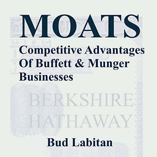 moats-the-competitive-advantages-of-buffett-and-munger-businesses