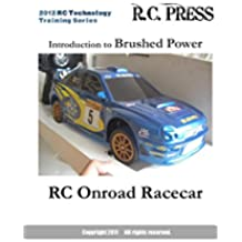 Introduction to Brushed Power RC Onroad Racecar (English Edition)