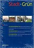Stadt + Grün 9 2015 Internationale Stadtporträts Freiraumgestaltung Zeitschrift Magazin Einzelheft Heft Stadtplanung Raumplanung