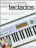 Método completo para teclados (1 tomo + 1 CD) (Música)