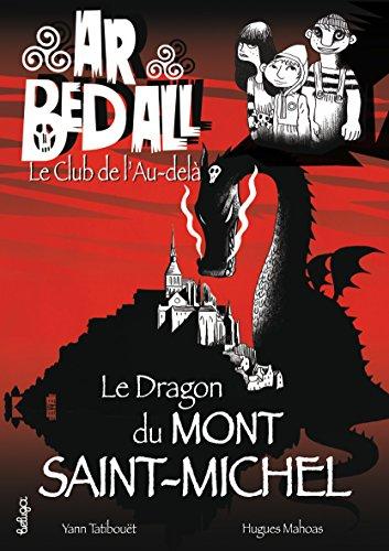 Le dragon du Mont Saint-Michel par Yann Tatibouët