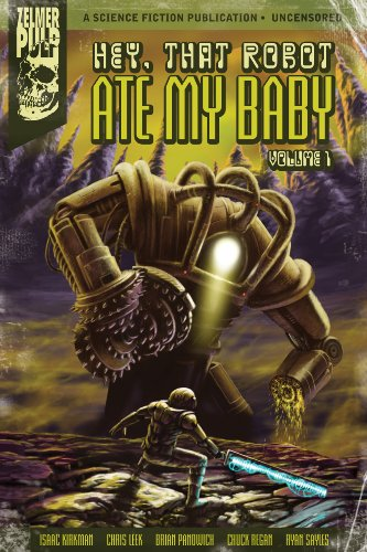 Hey, That Robot Ate My Baby Volume 1 (English Edition)