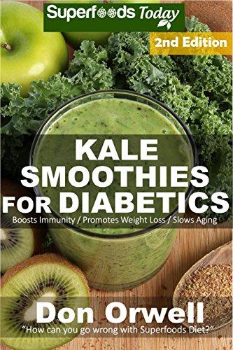 PDF Download Free]PDF Kale Smoothies for Diabetics: Over 40