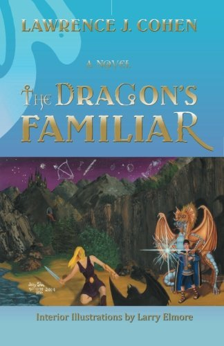 The DRAGON'S FAMILIAR by Lawrence J. Cohen (2008-10-03)