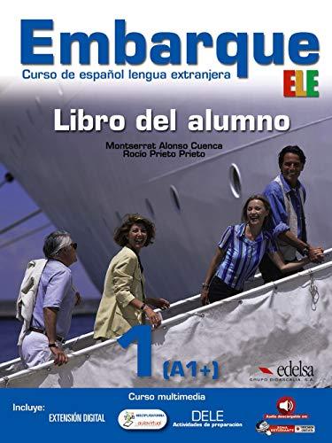 Embarque 1 - libro del alumno (Métodos - Jóvenes Y Adultos - Embarque - Nivel A1)