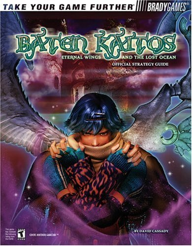 Baten Kaitos(tm) Official Strategy Guide by BradyGames (2004-12-02)
