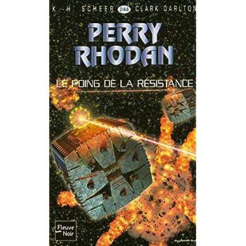 Le Poing de la Résistance - Perry Rhodan (3)