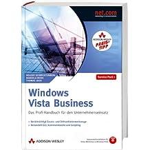 Windows Vista Business - Studentenausgabe - Berücksichtigt Service Pack 1. Mit AIK und Video-Workshop auf DVD.: Das Profi-Handbuch für den Unternehmenseinsatz (net.com)