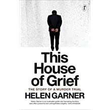 This House of Grief: The Story of a Murder Trial (English Edition)