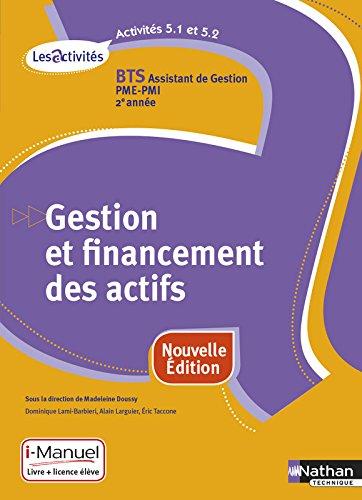 Activité 5.1 et 5.2 - Gestion et financement des actifs - BTS AG PME-PMI par Madeleine Doussy