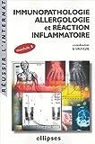 Immunopathologie, allergologie et réaction inflammatoire - Module 8