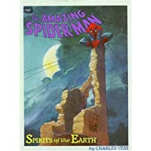 Spider-man: Spirits of the Earth ([Marvel graphic novel]) by Charles Vess (1990-08-02)