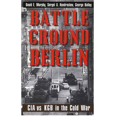 [(Battleground Berlin: CIA vs. KGB in th...