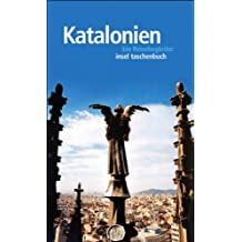 Katalonien: Ein Reisebegleiter (insel taschenbuch)