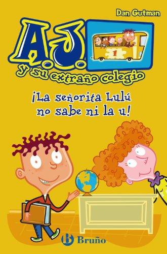 la-senorita-lulu-no-sabe-ni-la-u-castellano-bruno-aj-y-su-extrano-colegio