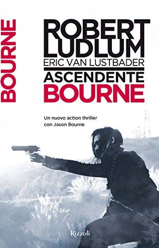 Ascendente Bourne: Jason Bourne vol. 12 (Serie Jason Bourne)