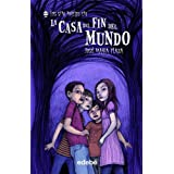 La casa del fin del mundo / The House at the End of the World (Los Sin Miedo) (Spanish Edition) by Jose Maria Plaza (2011-06-30)