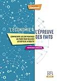 L'économie à l'épreuve des faits: Comprendre les controverses du passé pour éclairer les défis de la société