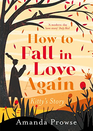 Image result for how to fall in love again amanda prowse
