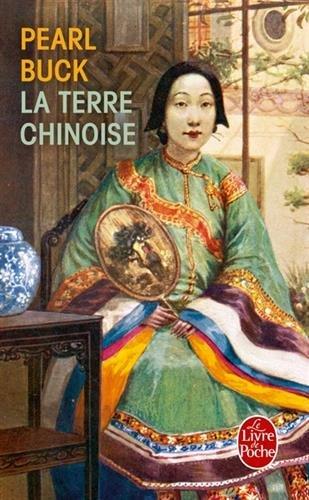 La Terre chinoise par Pearl Buck