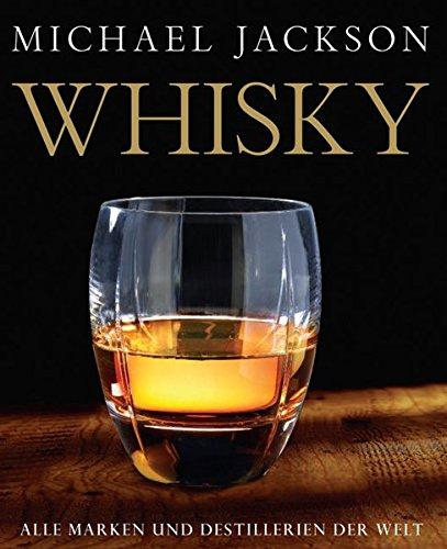 Preisvergleich Produktbild Whisky: Die Marken und Destillerien der Welt