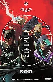 Batman/Fortnite: Zero Point (2021) *NO FORTNITE CODE* #1 (Batman/Fortnite: Zero Point (2021-) *NO FORTNITE COD