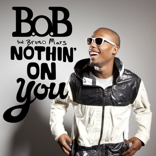Nothin' On You [Explicit]