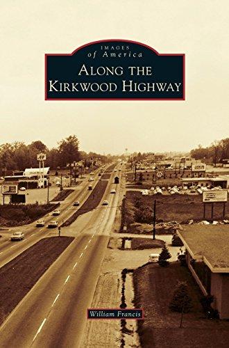 Along the Kirkwood Highway