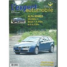 Expert Automobile N° 466 Alfa Roméo 159 depuis 09/2005 Diesel 1.9 JTDm et