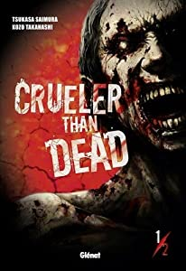 Crueler than Dead Edition simple Tome 1