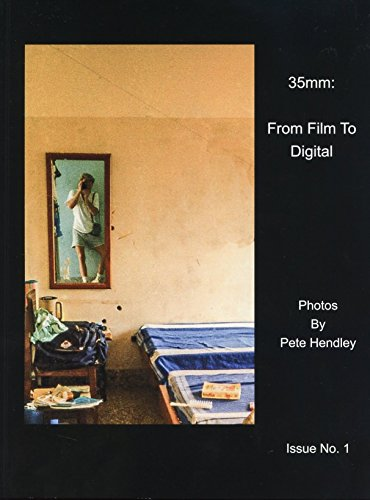 35mm: From Film To Digital; Issue No. 1 (English Edition) -