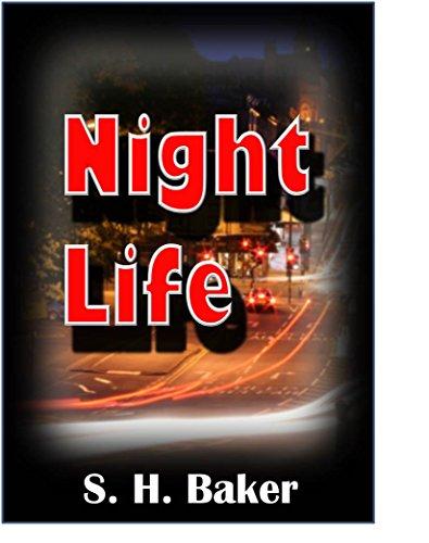 Night Life: A Dan Strake Mystery short story (Dan Strake Mysteries) (English Edition) por S. H. Baker