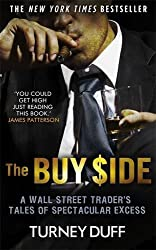 The Buy Side by Turney Duff (2014-02-06)