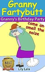 Granny Fartybutt - Granny's Birthday Party