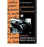 [ Anthropology and Autobiography[ ANTHROPOLOGY AND AUTOBIOGRAPHY ] By Okely, Judith ( Author )Jul-21-1992 Paperback