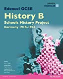Edexcel GCSE History B Schools History Project: Unit 2C Germany 1918-45 SB 2013 (Edexcel GCSE SHP History 2013)