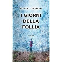 I giorni della follia (Italian Edition)