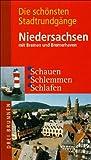 Die schönsten Stadtrundgänge Niedersachsen: Schauen, Schlemmen, Schlafen
