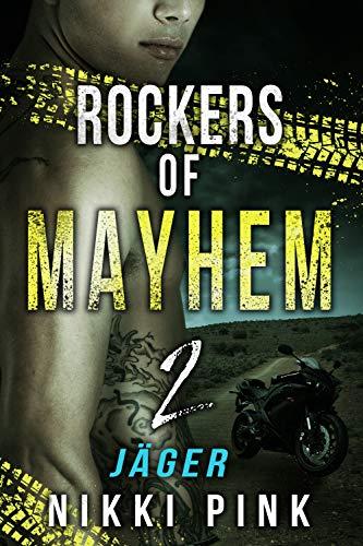 Jäger (Rockers of Mayhem 2)