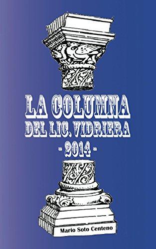 La Columna del Lic. Vidriera 2014 por Mario Soto Centeno