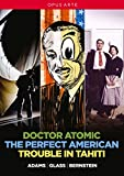 Les Opéras Contemporains Américains : Bernstein (Trouble in Tahiti), Adams (Doctor Atomic), Glass (The Perfect American)