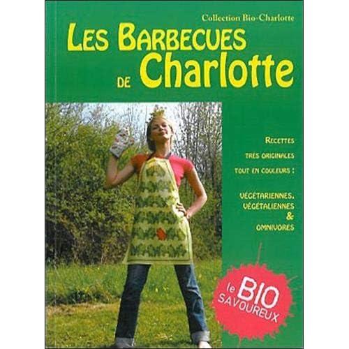 Les Barbecues de Charlotte : sympas, propres, amusants, pour des soirées qui changent