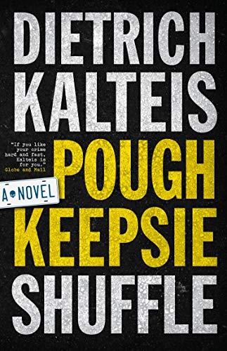 Poughkeepsie Shuffle: A Crime Novel (English Edition)