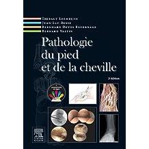 Pathologie du pied et de la cheville